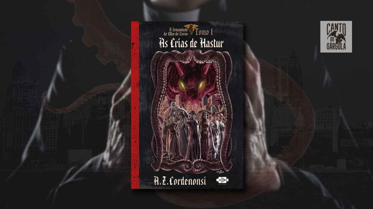 As Crias da Hastur - A Z Cordenonzi - AVEC Editora