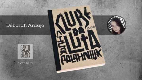 Clube da luta - Chuck Palahniuk - Editora Leya
