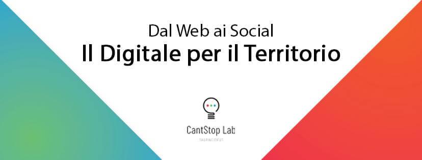 Dal web ai social: il Digitale per il territorio