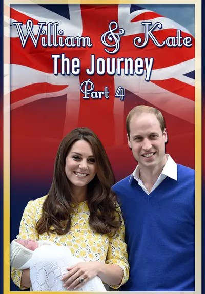 Watch William & Kate: The Journey, Part 4 (2016) - Free Movies | Tubi