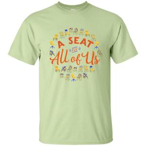 A Seat For All Of Us Classic Fit Cotton T-Shirt in Pistachio from AllGo's merch store featuring plus size statement apparel and more
