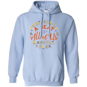 A Seat For All Of Us Classic Fit Hoodie Sweatshirt in Light Blue from AllGo's merch store featuring plus size statement apparel and more