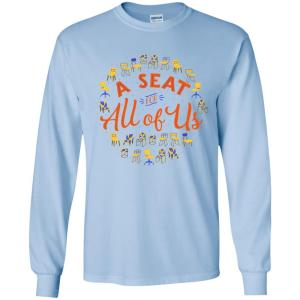 A Seat For All Of Us Classic Fit Long Sleeve Cotton T-Shirt in Light Blue from AllGo's merch store featuring plus size statement apparel and more