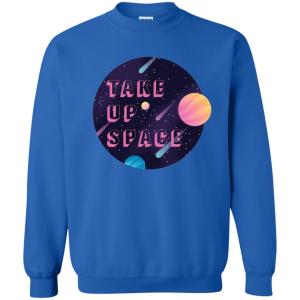Take Up Space Classic Fit Crewneck Sweatshirt in Royal from AllGo's merch store featuring plus size statement apparel and more