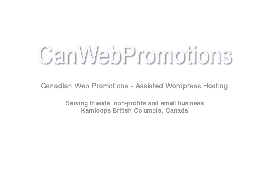 Canadian Web Promotions | Assisted Wordpress Hosting