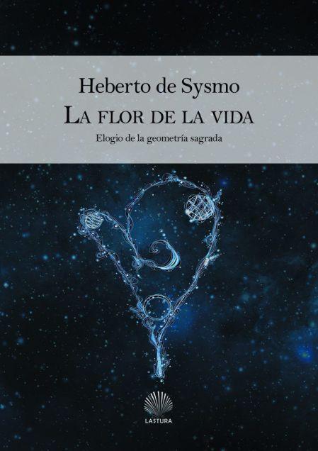 hebertodesysmo_laflordelavida_portada