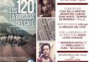 19 de Agosto| Proyección de los 120. La brigada del café