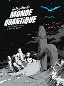 Le mystere du monde quantique