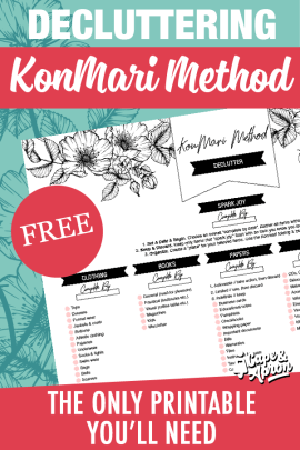 I'll show you EXACTLY why Mari Kondo's KonMari Method is sweeping the nation (plus the only FREE printable you'll need!) and the exact five KonMari categories to DECLUTTER & tidy your home ONE time for good! #konmari #konmarimethod #mariekondo #declutter #decluttering #tidy #tidying #printable #freeprintable #capeandapron