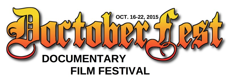 """Learn more about our week-long """"DoctoberFest"""" Documentary Film Festival Line-Up."""