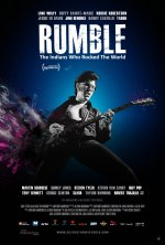 RUMBLE: The Indians Who Rocked The World - Poster