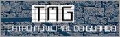 TMG-Teatro Municipal da Guarda