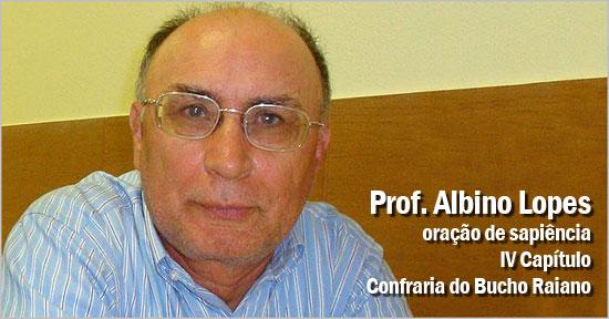 Prof. Albino Lopes - Oração Sapiência - IV Capítulo Confraria Bucho Raiano - Capeia Arraiana