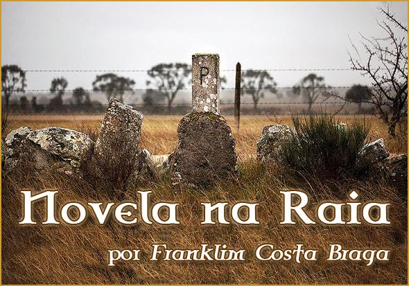 Novela na Raia - Franklim Costa Braga - Capeia Arraiana