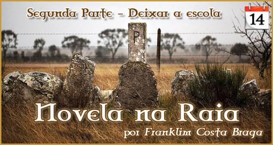 Novela na Raia - Episódio 14 - Franklim Costa Braga - Capeia Arraiana
