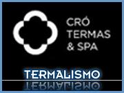 Termalismo - Termas do Cró - Capeia Arraiana