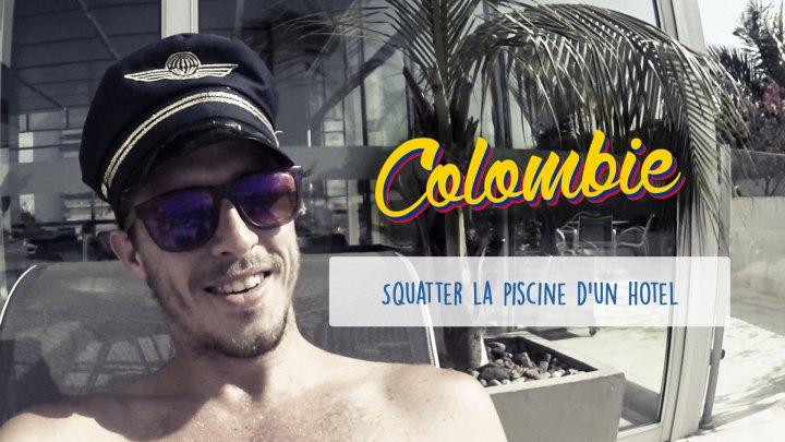 Défi 03 : Squatter la piscine d'un hotel