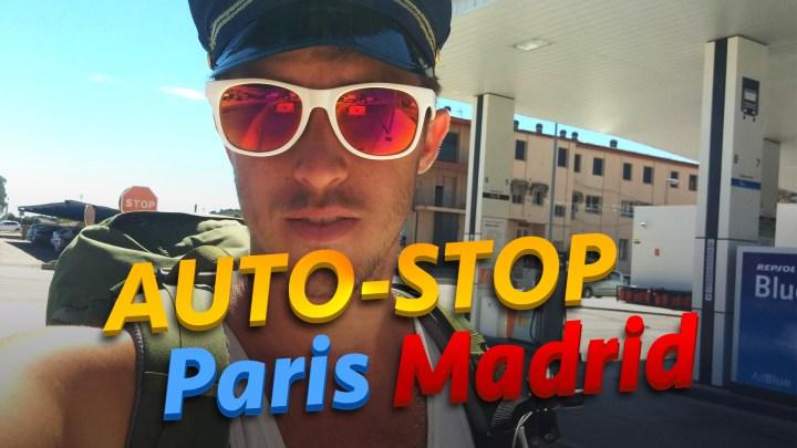 Défi 13 : Faire Paris – Madrid en Autostop