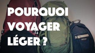 Pourquoi voyager léger ? Mes conseils pour un sac à dos tour du monde