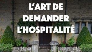 L'art de demander l'hospitalité - Comment dormir chez l'habitant ?