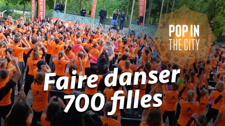 Défi 17 : Faire danser 700 filles à Pop in Bruxelles