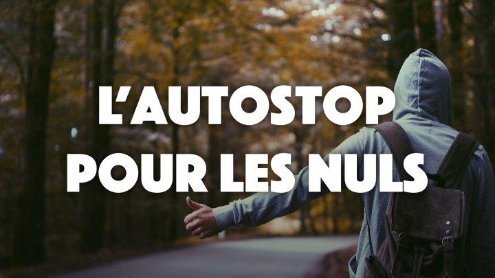 Guide autostop : conseils et techniques pour faire du stop
