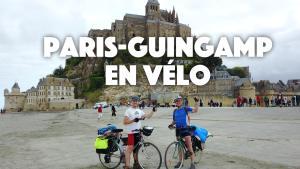 Paris - Guinguamp en vélo avec mon papa