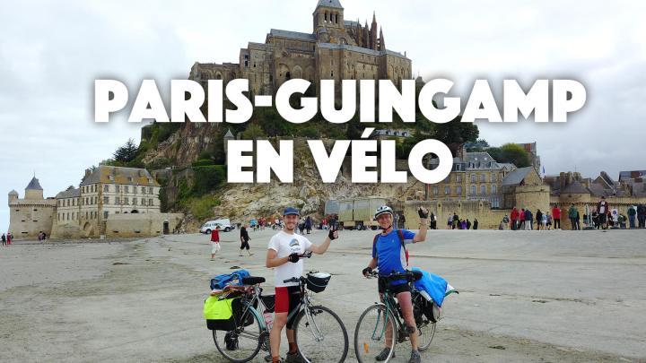 Paris – Guinguamp en vélo avec mon papa