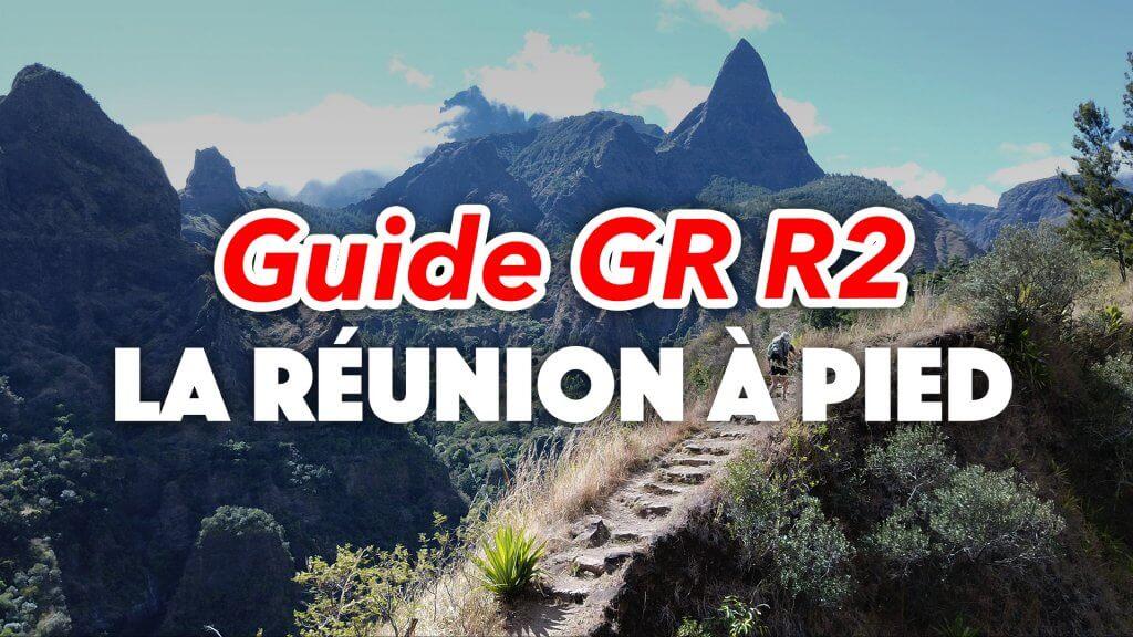 Guide GR R2 La Réunion