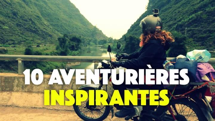 💪 10 aventurières inspirantes 🌍