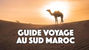 2 semaines de Roadtrip au Maroc