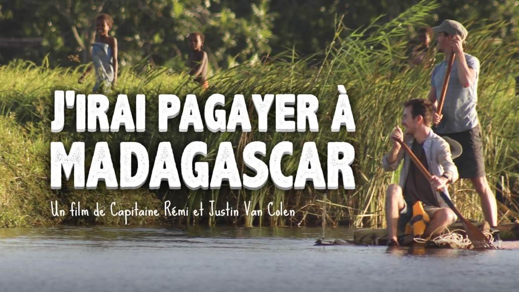 j'irai pagayer à Madagascar