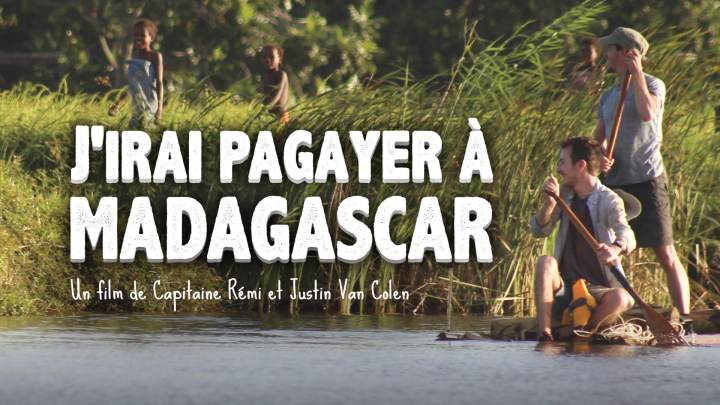 Film : J'irai pagayer à Madagascar