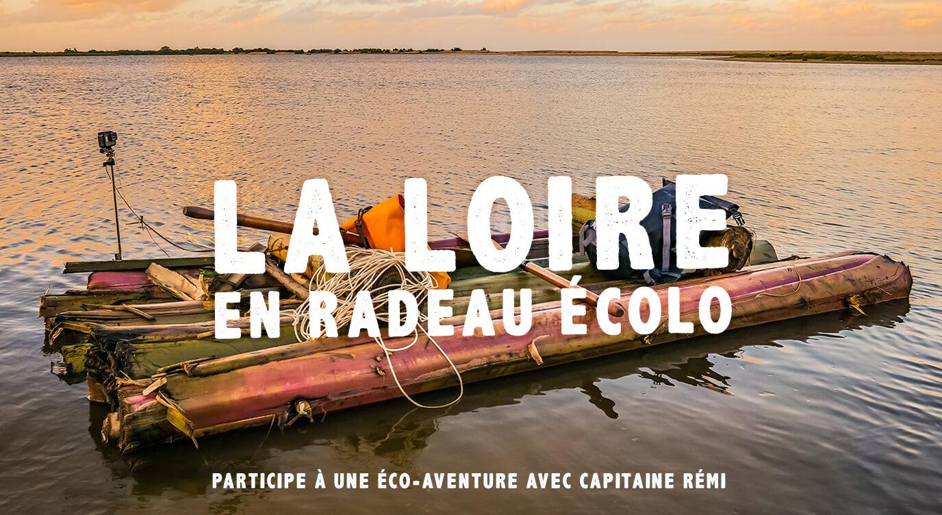 La Loire en radeau écolo