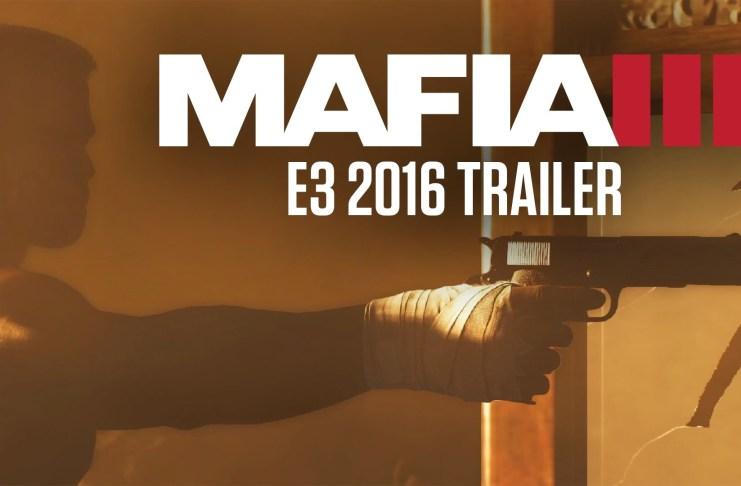 Mafia III E3 2016