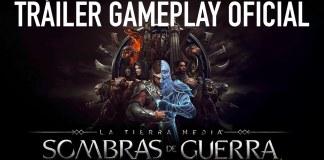 Trailer del gameplay de Middle Earth Shadow of War