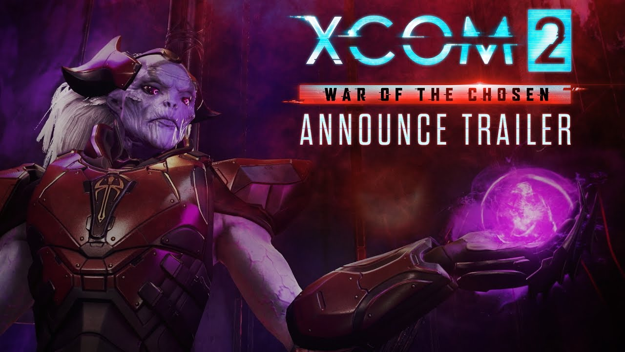 XCOM 2 War of the Chosen presenta su primer trailer en E3 2017