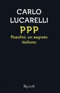 copertina-lucarelli-pasolini-ppp