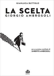 La copertina del fumetto su Giorgio Ambrosoli