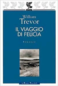 il viaggio di felicia william trevor