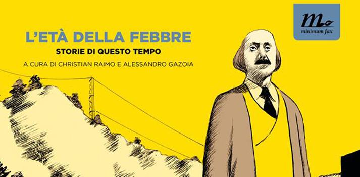 L'età della febbre: racconti italiani