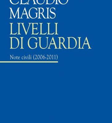 Livelli di guardia di Claudio Magris