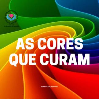 Cromoterapia: as cores que curam -CAPO Bezerra de Menezes