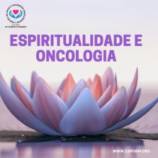 O Paciente Oncológico e a Espiritualidade