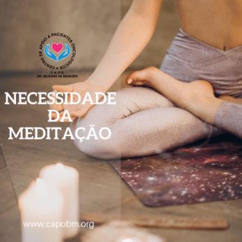 Necessidade de Meditação - CAPo Bezerra de Menezes