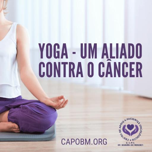 Yoga - Um Aliado Contra o Câncer