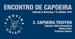 3. Capoeira Treffen Ravensburg