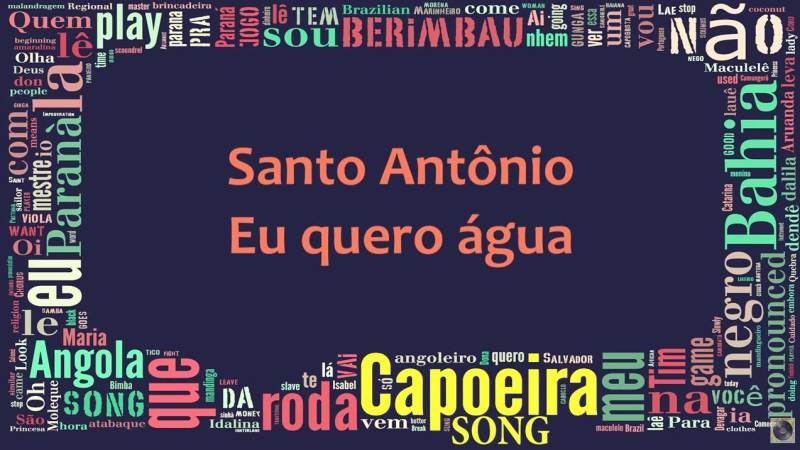santo-antonio-quero-agua-capoeira-connection-learn-music