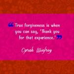 QUOTE: TRUE FORGIVENESS