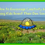 Have Kids Invent Their Own Songs to Encourage Creativity